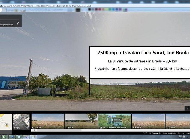 Teren 2500 mp DN Lacu Sarat Braila pretabil afacere, acces la 22ml la DN BR-BZ - imaginea 1